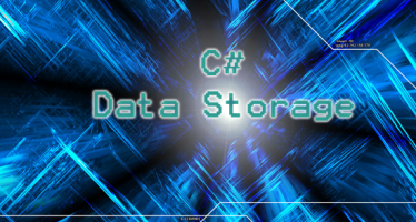 C Sharp Development 101 – Working With Data Storage