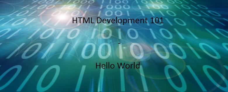 HTML Development 101 – Hello World